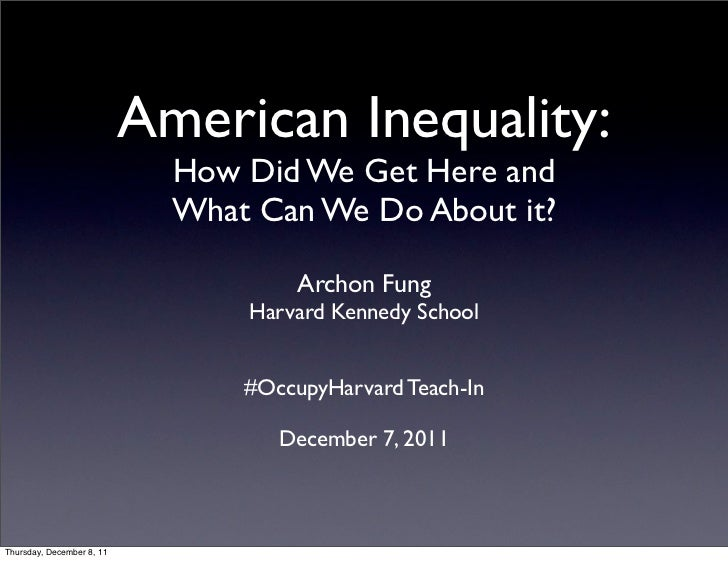 American Inequality:                             How Did We Get Here and                             What Can We Do About ...