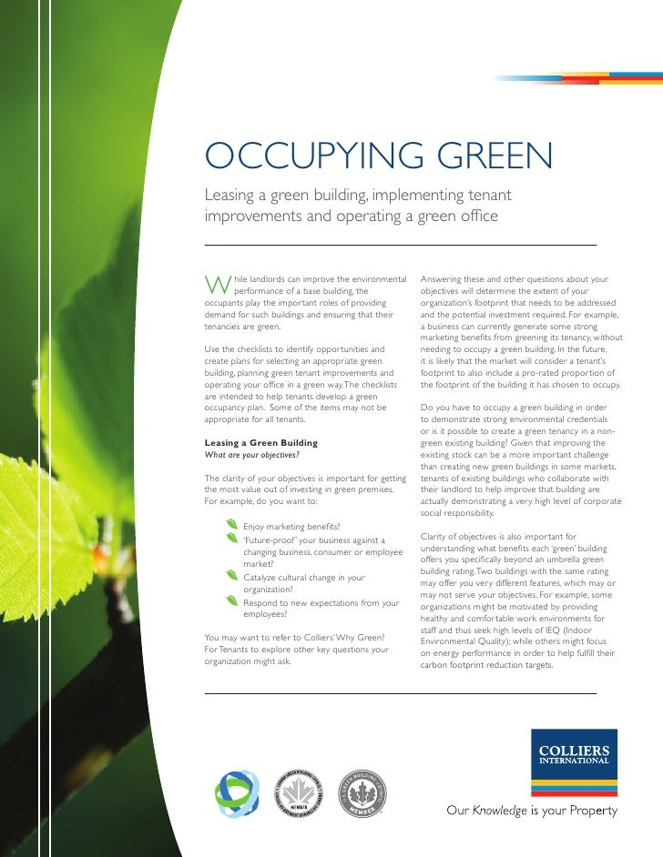 OCCUpYInG GREEn Leasing a green building, implementing tenant improvements and operating a green office    W       hile la...