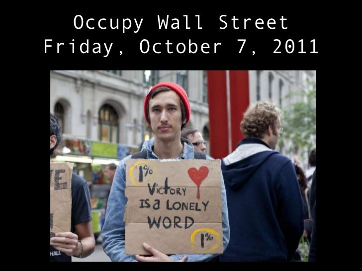 Occupy Wall StreetFriday, October 7, 2011<br />