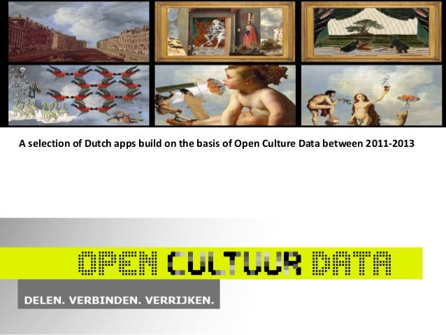 A selection of Dutch apps build on the basis of Open Culture Data between 2011-2013