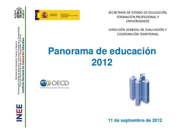 INEE. PANORAMA DE LA EDUCACIÓN. INDICADORES 2012 OCDE.