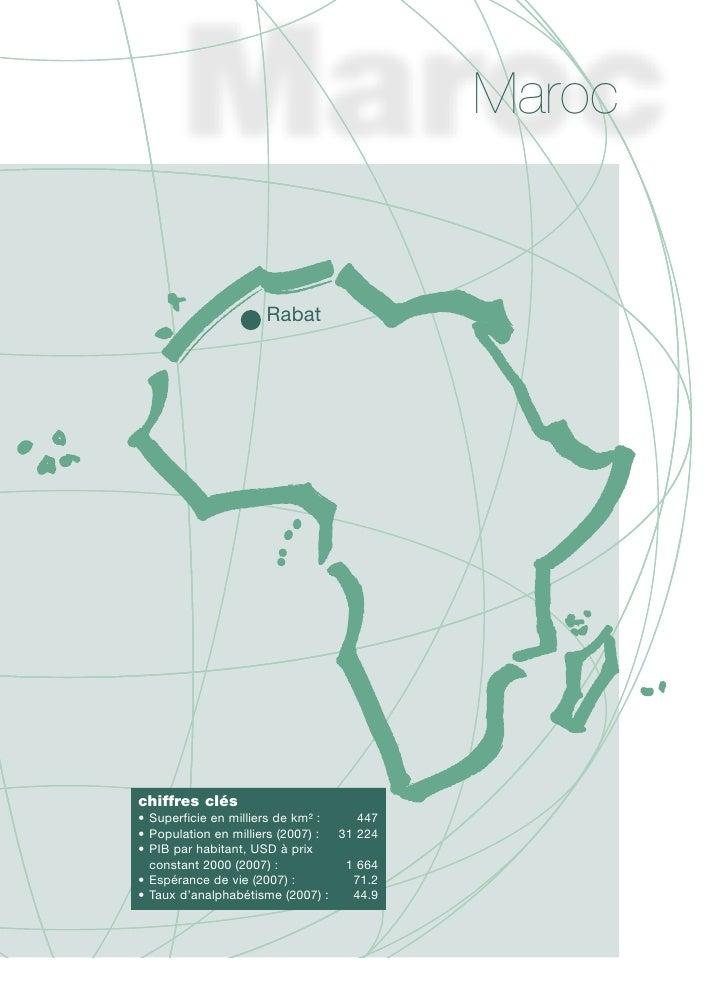 Maroc                        Rabat     chiffres clés • Superficie en milliers de km² :    447 • Population en milliers (20...