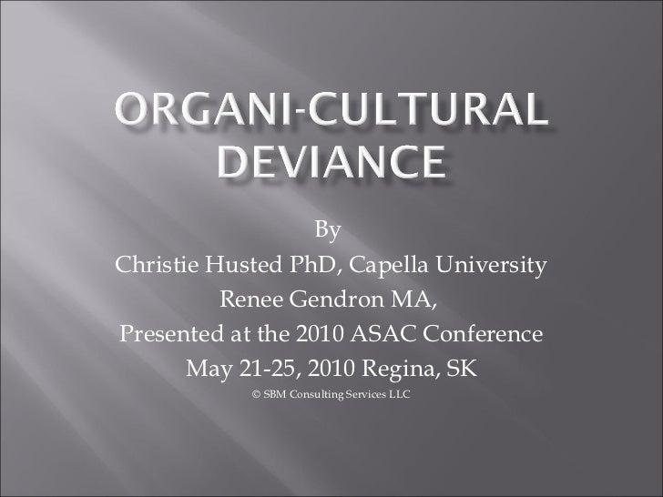 Organi-Deviance Part I