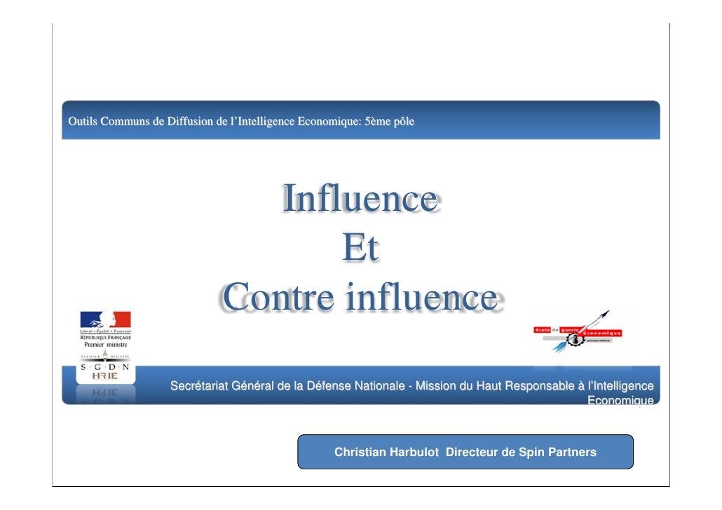 Outils Communs de Diffusion de l'Intelligence Economique: 5ème pôle                                         Influence     ...