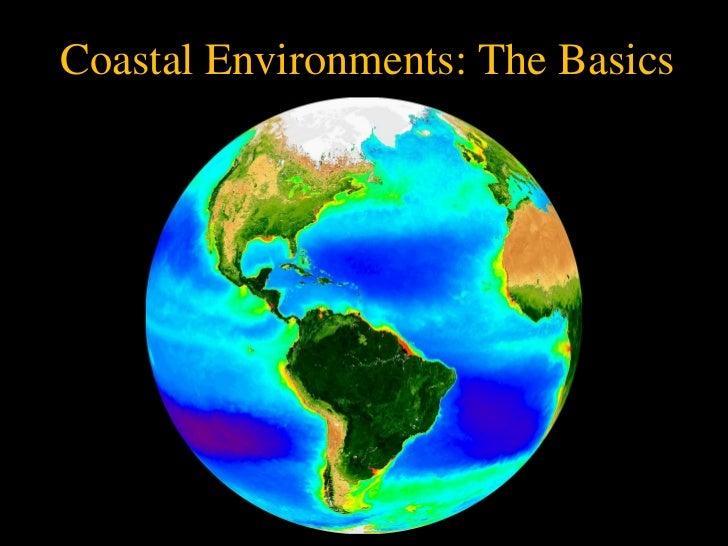 Coastal Environments: The Basics