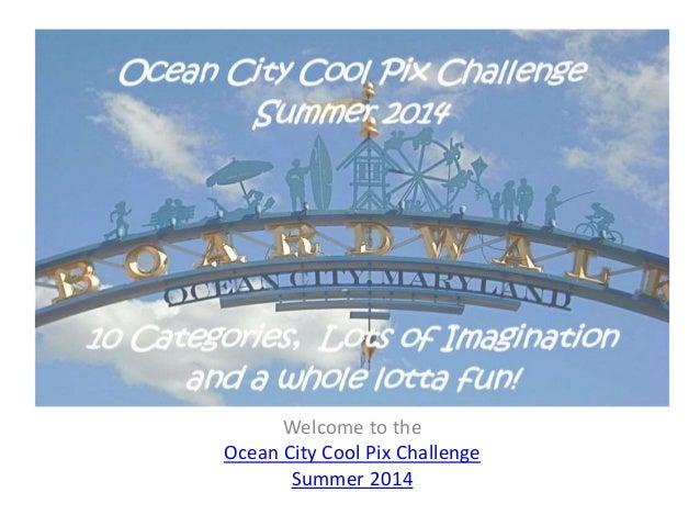 Ocean City Cool Pix Challenge Summer 2014   Facebook Album Instructions