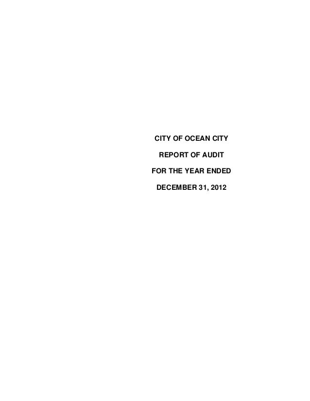 CITY OF OCEAN CITY REPORT OF AUDIT FOR THE YEAR ENDED DECEMBER 31, 2012