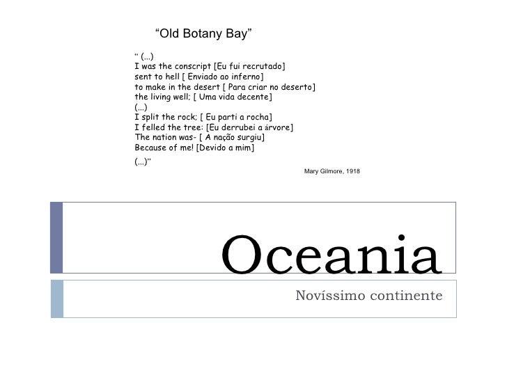 """""""Old Botany Bay"""""""" (...)I was the conscript [Eu fui recrutado]sent to hell [ Enviado ao inferno]to make in the desert [ Par..."""