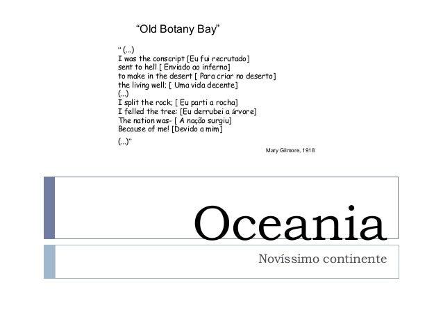 """OceaniaNovíssimo continente"""" (...)I was the conscript [Eu fui recrutado]sent to hell [ Enviado ao inferno]to make in the d..."""