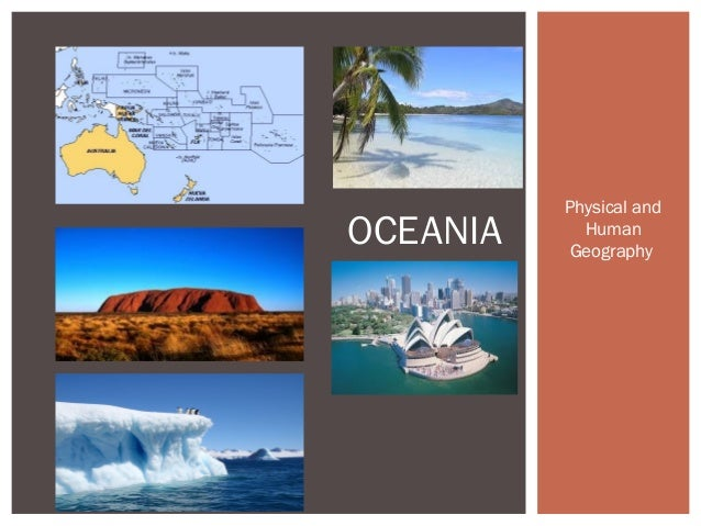 OCEANIA  Physical and Human Geography