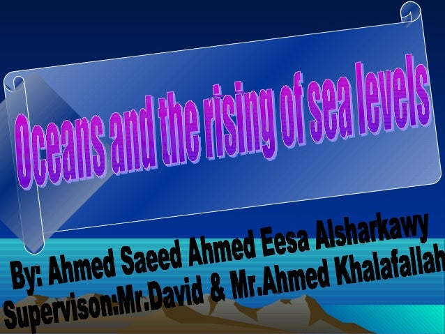 - What is the meaning of sea level                  rising?sea level is a measure of the average height of the oceanssurfa...