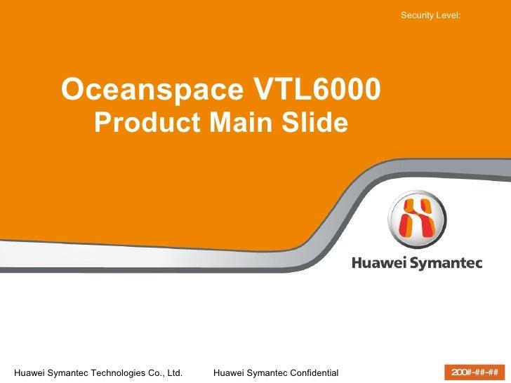 Oceanspace VTL6000 Product Main Slide