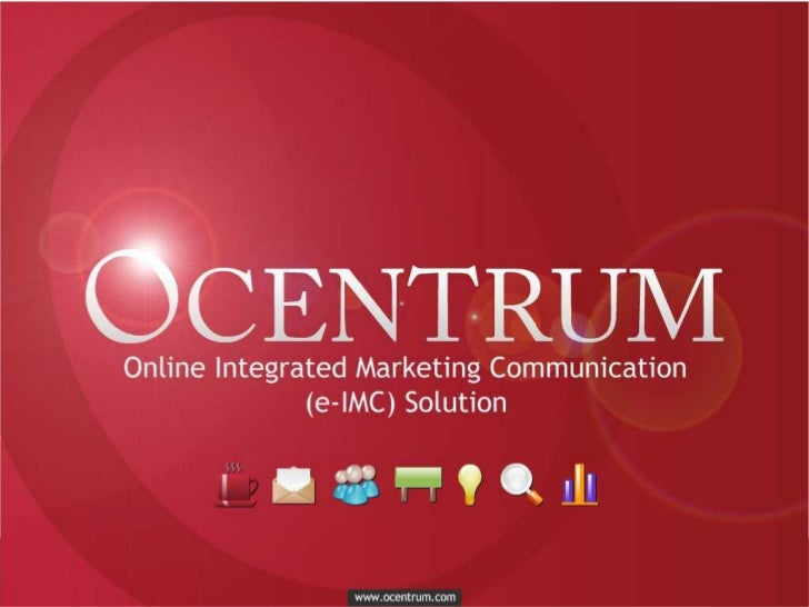 SEKILAS OCENTRUM Ocentrum is a service company that provides Online  Integrated Marketing Communication (E-IMC). Our ser...