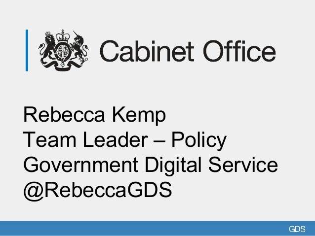 Government Digital Strategies, Rebecca Kemp, GDS