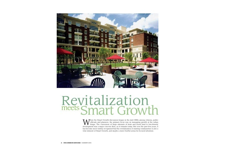 Revitalization meets                     Smart Growth                        W                                  hen the Sm...