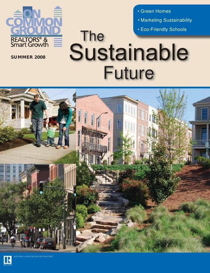 • Green Homes                     • Marketing Sustainability                     • Eco-Friendly Schools                The...