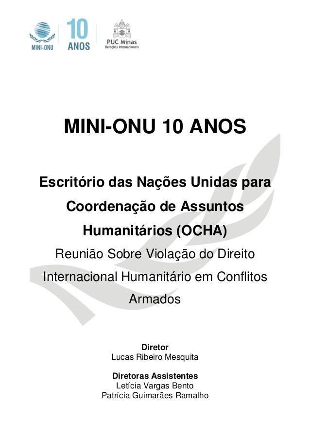 MINI-ONU 10 ANOS Escritório das Nações Unidas para Coordenação de Assuntos Humanitários (OCHA) Reunião Sobre Violação do D...
