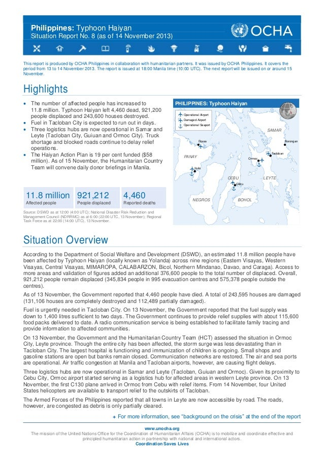 Philippines: Typhoon Haiyan Situation Report No. 8 (as of 14 November 2013)  This report is produced by OCHA Philippines i...