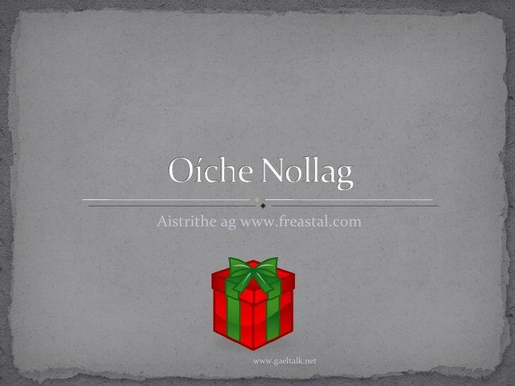 Oíche Nollag - Twas the night before Christmas
