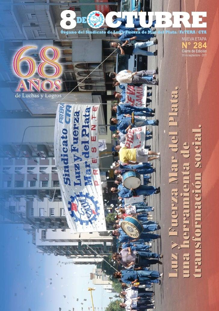 """Sitio Web: lyfmdp.org.ar   """"OCHO DE OCTUBRE"""" N° 284 - Cierre de edición, 29 / 09 / 2011 - Sindicato de Luz y Fuerza de Mar..."""