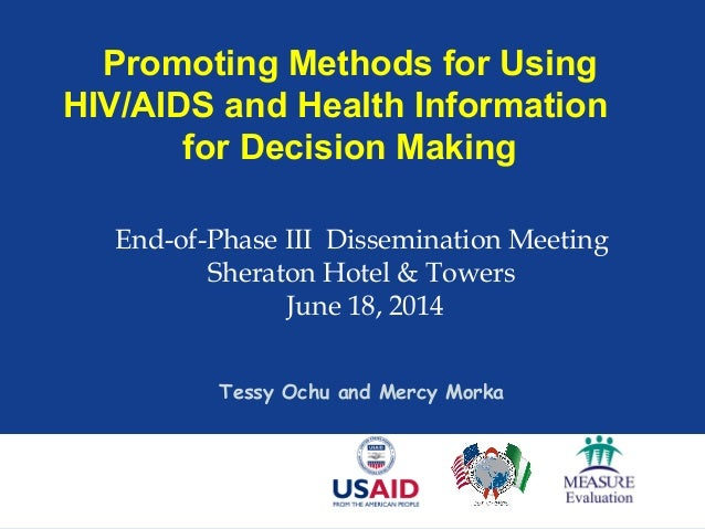 Promoting Methods for Using HIV/AIDS and Health Information for Decision Making