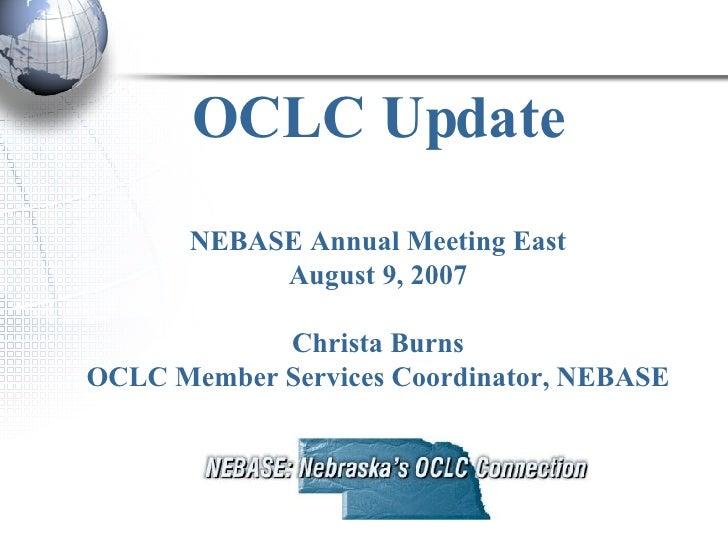 OCLC Update NEBASE Annual Meeting East