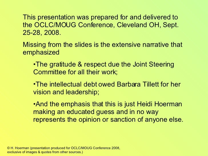 <ul><li>This presentation was prepared for and delivered to the OCLC/MOUG Conference, Cleveland OH, Sept. 25-28, 2008. </l...