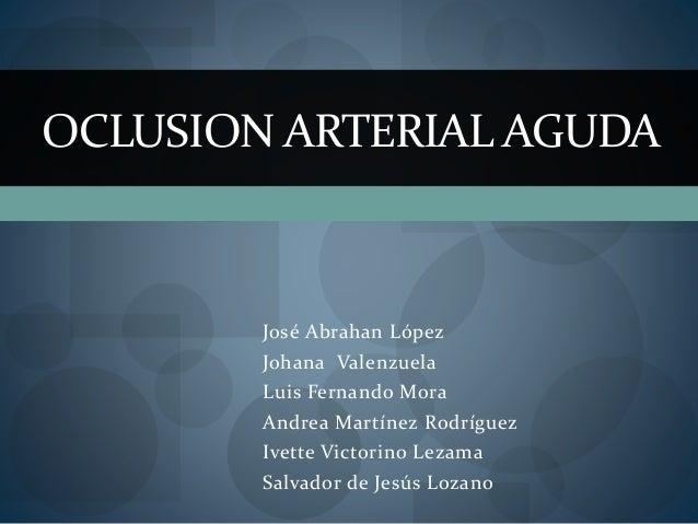 José Abrahan López Johana Valenzuela Luis Fernando Mora Andrea Martínez Rodríguez Ivette Victorino Lezama Salvador de Jesú...