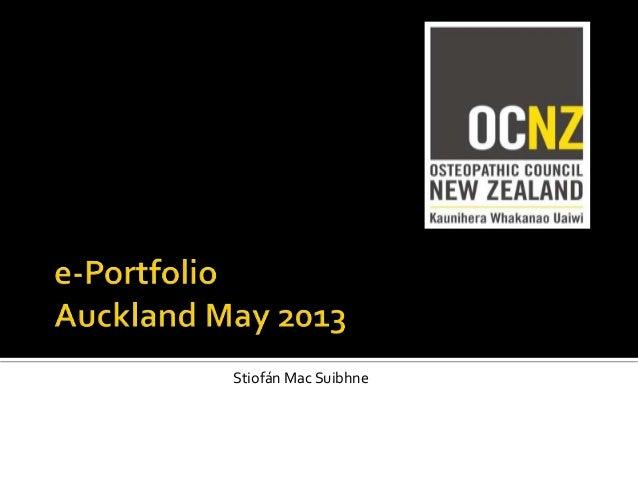 Implementation ePortfolio for NZ Osteopaths CPD 2013 OCNZ @OsteoRegulation