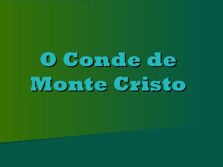 O conde de monte cristo   frederico