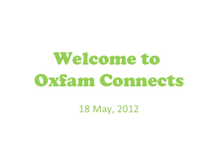 Oxfam Connects 2012