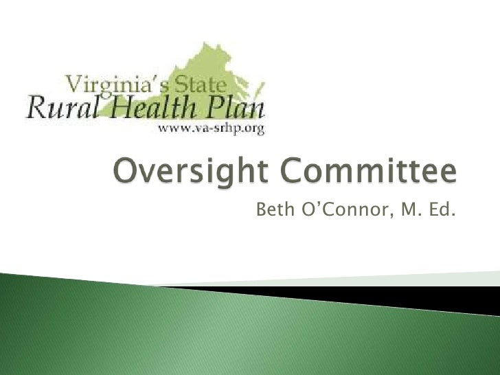 Oversight Committee<br />Beth O'Connor, M. Ed.<br />