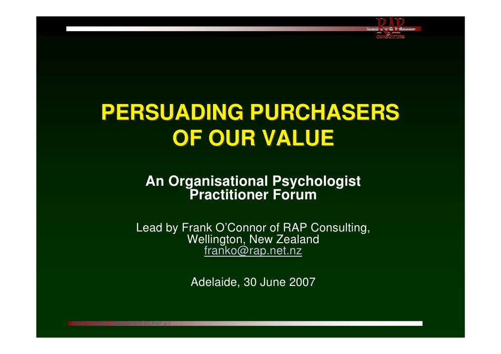PERSUADING PURCHASERS                 OF OUR VALUE                              An Organisational Psychologist            ...