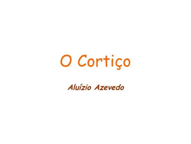 O cortiço   trabalho de português