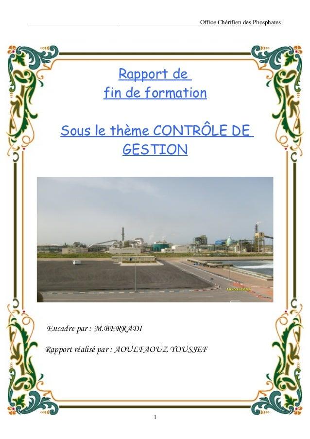 Office Chérifien des Phosphates                 Rapport de              fin de formation   Sous le thème CONTRÔLE DE      ...