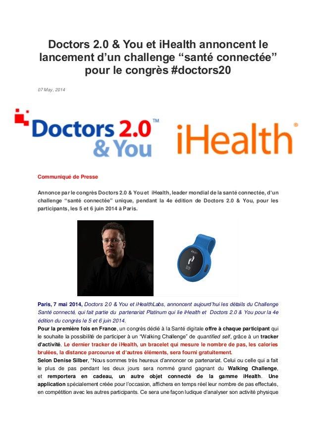 """Doctors 2.0 & You et iHealth annoncent le lancement d'un challenge """"santé connectée"""" pour le congrès #doctors20"""