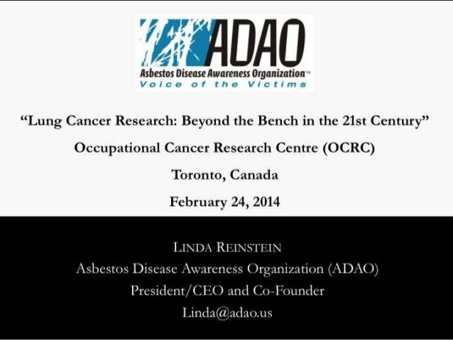 """Reinstein: """"Lung Cancer Research: Beyond the Bench in the 21st Century"""" Occupational Cancer Research Centre 2014"""