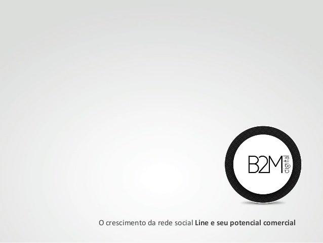 O crescimento da rede social Line e seu potencial comercial