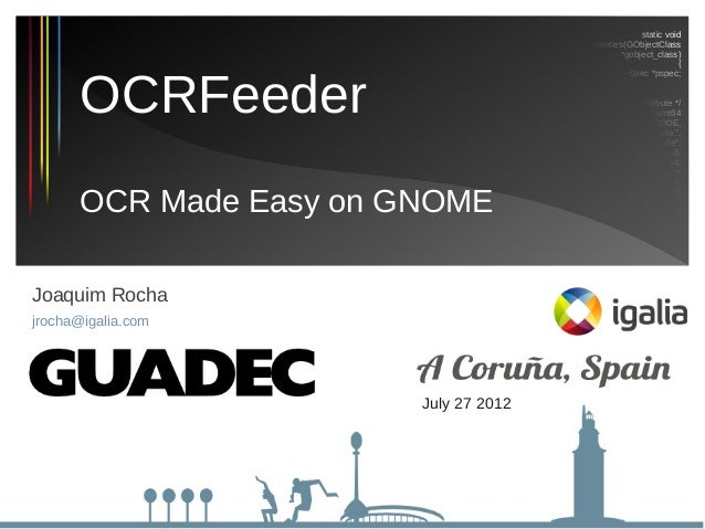 OCRFeeder - OCR made easy on GNOME (GUADEC 2012)