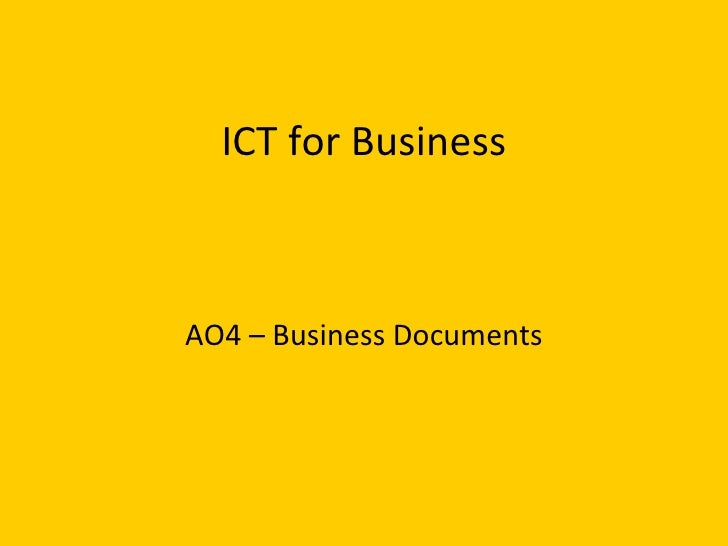 ICT for Business AO4 – Business Documents