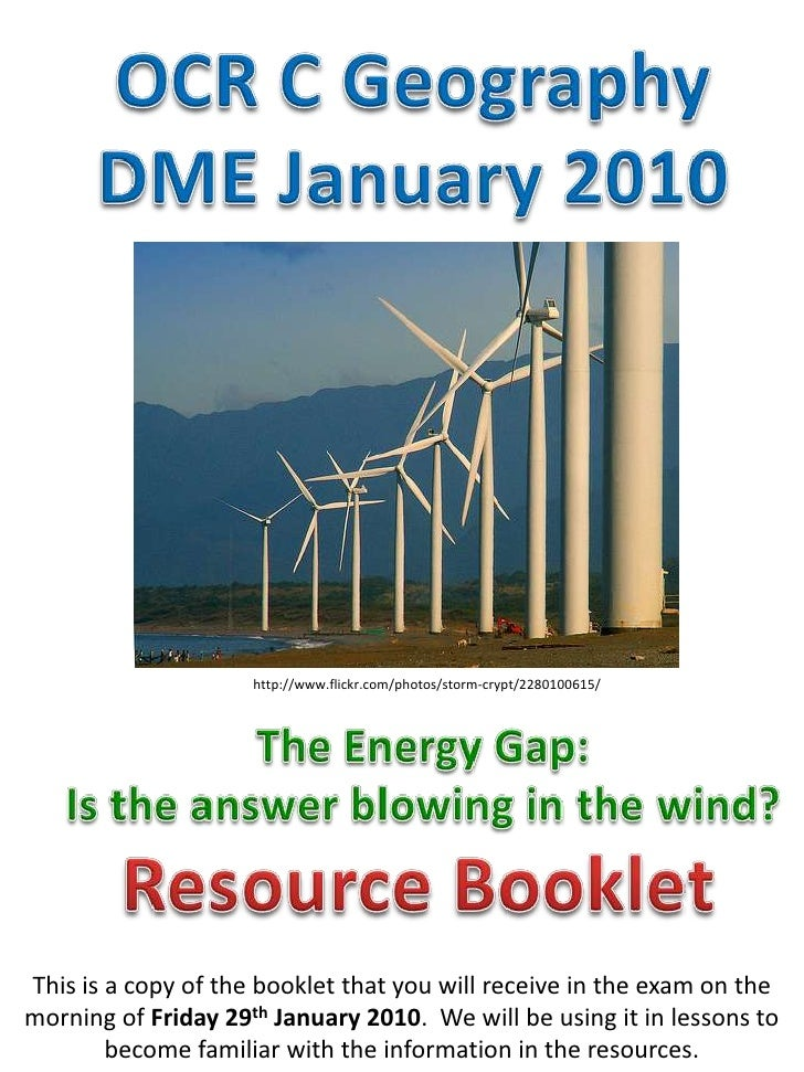 OCR C Geography<br />DME January 2010<br />http://www.flickr.com/photos/storm-crypt/2280100615/<br />The Energy Gap:<br />...