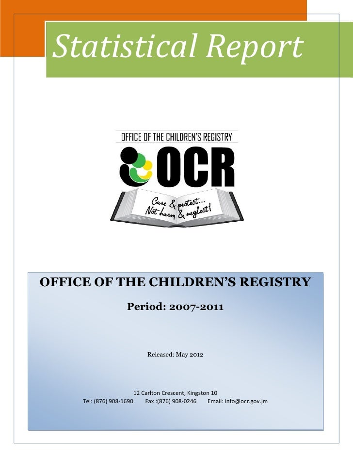 Office of the Children's Registry Statistical Report 2007 2011