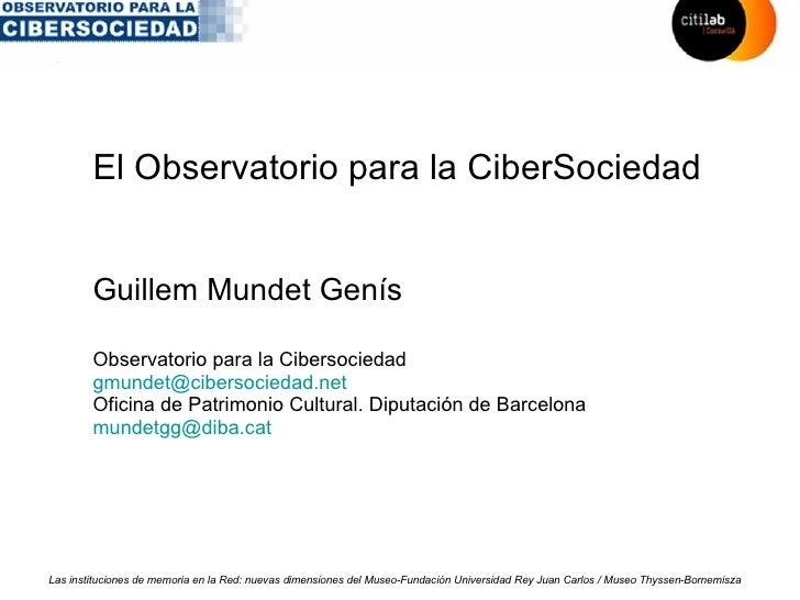 El Observatorio para la Cibersociedad