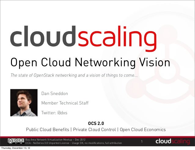 Open Cloud Networking Vision       The state of OpenStack networking and a vision of things to come...                    ...
