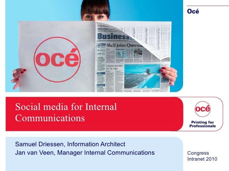 Océ Social Media For Internal Communications Intranet 2010 Congres