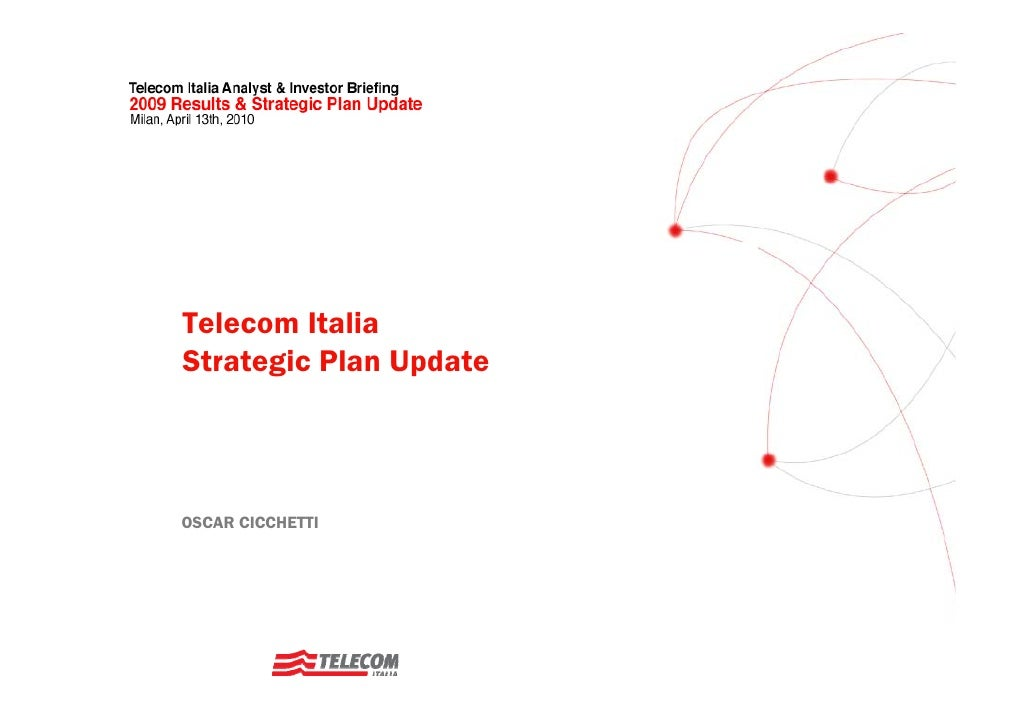 Telecom Italia Strategic Plan Update    OSCAR CICCHETTI