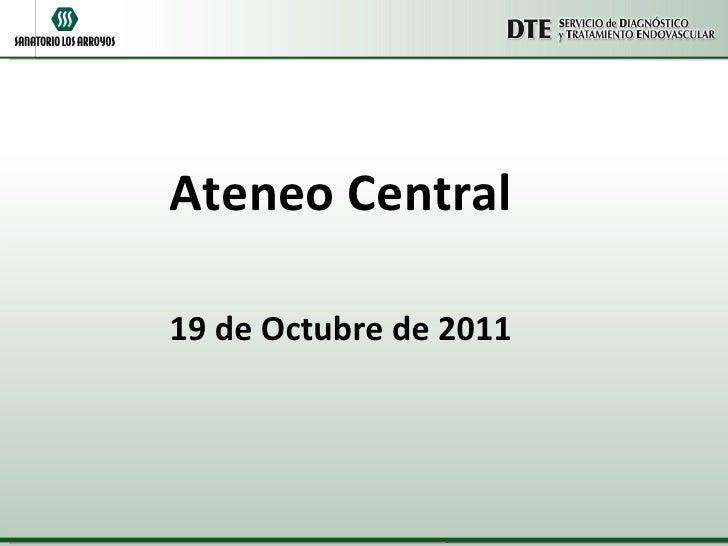 Ateneo Central 19 de Octubre de 2011