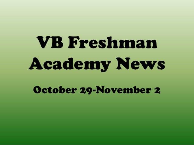 VB FreshmanAcademy NewsOctober 29-November 2