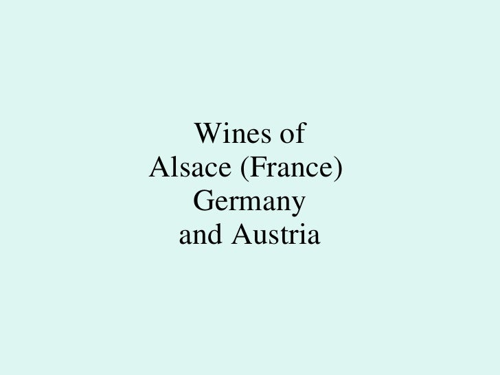 Wines of Alsace (France)  Germany and Austria