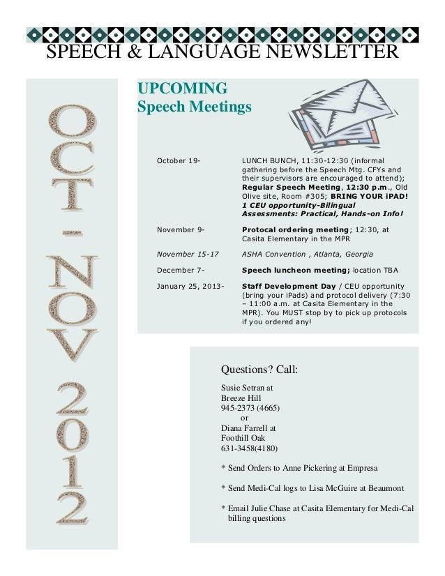 SPEECH & LANGUAGE NEWSLETTER       UPCOMING       Speech Meetings         October 19-           LUNCH BUNCH, 11:30-12:30 (...